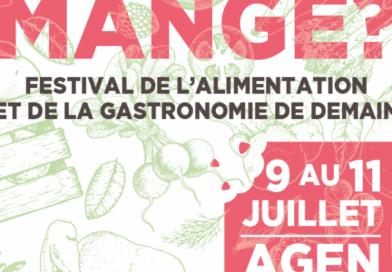 Qu'est-ce qu'on mange ? Festival de l'alimentation et de la gastronomie de demain du 9 au 11 juillet 2021
